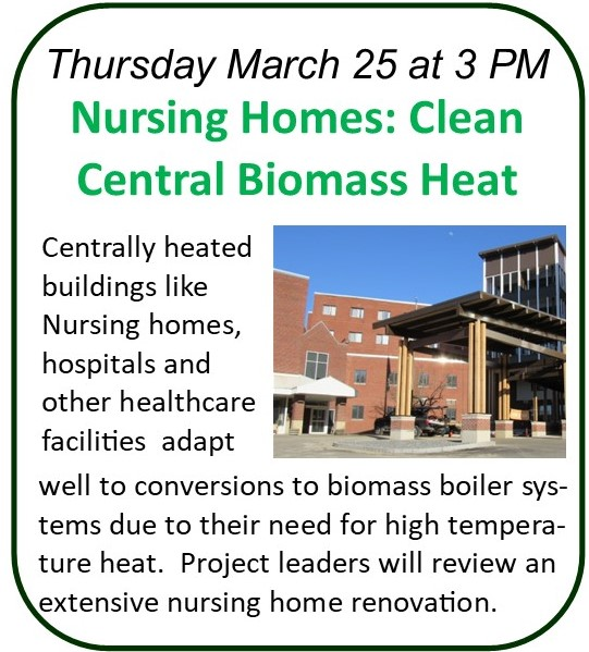 Webinar March 25 - Nursing Homes: Clean Central Biomass Heat